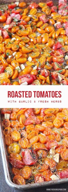 Roasted Tomatoes with Fresh Herbs & Garlic | Ripe summer tomatoes roasted with herbs, garlic, olive oil, balsamic vinegar & seasonings. Roasting the tomatoes concentrates their sweetness & helps preserve them to freeze to use later. Delicious stirred into pasta or scrambled eggs, on top of pizza or even as an appetizer with crusty bread & mozzarella or goat cheese. {Paleo, Whole30, Vegan, Gluten-Free} #tomatoes #summerrecipes #easyrecipe #whole30recipes #healthyrecipes #realfood