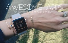 Awesome apps for women on the Apple Watch! Fitness, health, nutrition, work, productivity, travel, and more.