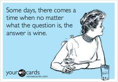 wines, funni stuff, ecard, laugh, true, humor, smile, quot, thing