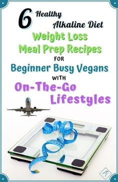 6 Alkaline Vegan Diet Snacks And Recipes To Lose Weight When On The Go 6 Healthy Alkaline Diet Weight Loss Meal Prep Recipes For Beginner Busy Vegans With On The Go Lifestyles Weight Loss Meals, Healthy Recipes For Weight Loss, Easy Weight Loss, Lose Weight, Alkaline Diet Plan, Alkaline Foods, Alkaline Recipes, Vegan Recipes, Diet Recipes