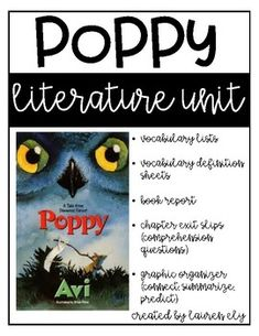 Poppy by Avi - Literature Unit 3rd Grade Books, 4th Grade Reading, Poppy Book, Book Study, Read Aloud, Fourth Grade, Book Activities, Poppies, Literature