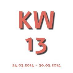 Die Aktuelle Kalenderwoche - KW 13 2014 geht von 24.03.2014 - 30.03.2014