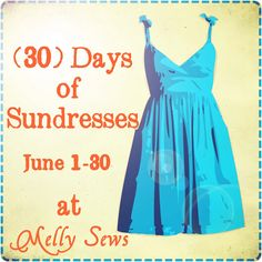 Announcing the Summer Sundress Series! - Melly Sews
