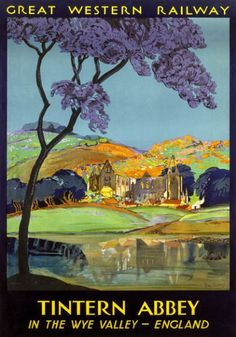 Vintage Great Western Railway Travel Poster - Tintern Abbey - Wye Valley - by Frieda Lingstrom - Posters Uk, Train Posters, Railway Posters, Retro Poster, Poster Ads, Poster Prints, Art Prints, Poster Vintage, Pub Vintage