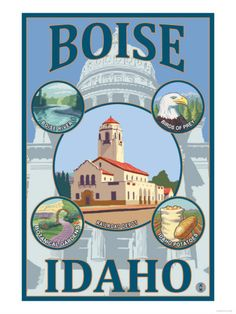 Boise, Idaho - Scenic Travel Poster Art Print Bob was born in Boise, so took me to see the town..