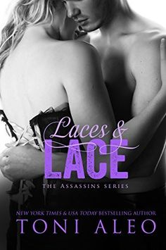 **NEW** Laces and Lace (The Assassins Series Book 6) by Toni Aleo, http://www.amazon.com/dp/B00PE54L3S/ref=cm_sw_r_pi_dp_G4vyub0P3HJGF