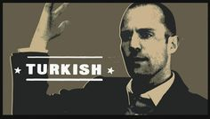 Turkish from Snatch. Jason Statham.