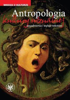 Antropologia kultury  wizualnej. Zagadnienia i wybór tekstów