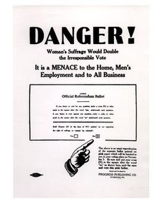 Danger! Anti-Woman Suffrage Poster