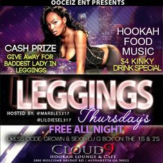 IF YOUR INTERESTED IN PERFORMING AND GETTING YOUR MUSIC PUT IN ROTATION SEND ME A DM  #LeggingsThursdays  THIS AIN'T YOUR AVERAGE HOOKAH LOUNGE WE TURN TF UP!!!!! O YEAUH!!!! OOCEIZ ENT back at it again this Thursday for #LeggingsThursdays @cloud9hookahatl located at 2880 Holcomb Bridge Rd Alpharetta GA 30022 hosted by yours truly myself @marbles317 & my V.P. @lildiesel317 I got the hottest DJ on the 1's & 2's @djgboxatl If you missed last week you definitely don't want to miss this week…