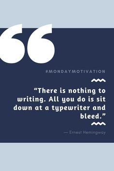 """There is nothing to writing. All you do is sit down at a typewriter and bleed. Ernest Hemingway, Typewriter, Monday Motivation, Writing, Quotes, Quotations, Qoutes, Typewriters, Shut Up Quotes"