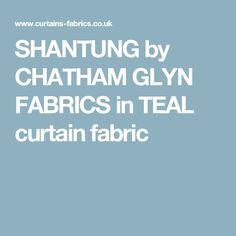 SHANTUNG by CHATHAM GLYN FABRICS in TEAL curtain fabric