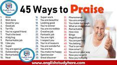 45 Ways to Praise - English Study Here English Grammar Notes, English Speaking Skills, English Phrases, Learn English Words, English Study, English Lessons, English Vocabulary, Teaching English, English English