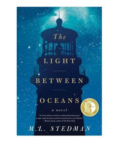 The Light Between Oceans by M.L. Stedman - lovely lovely book