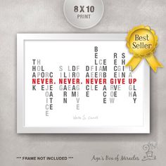 CYBER MONDAY Deal / Never Give Up 8x10 Inspirational Quote Print / Graduation Gift Idea / Cancer Patient Gift / Gift for Friend by AgasBoxOfMiracles on Etsy https://www.etsy.com/listing/120292553/cyber-monday-deal-never-give-up-8x10