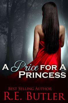 A Price for a Princess (Book Three) Daeton, Perseus & Ekho's Story