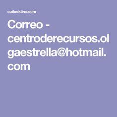 Correo - centroderecursos.olgaestrella@hotmail.com