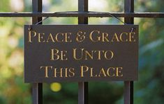 """Peace and Grace"" Sign 
