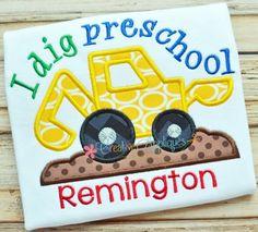 preschool-digger-backhoe-applique...need this for kindergarten next year!