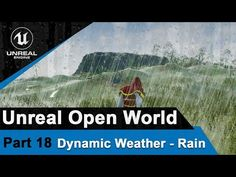 Unreal Dynamic Weather - Rain Tutorial - Open World tutorials 3d Design, Game Design, Unity Tutorials, Weather Rain, Video Game Development, Game Engine, 3d Tutorial, Unreal Engine, 3d Modeling