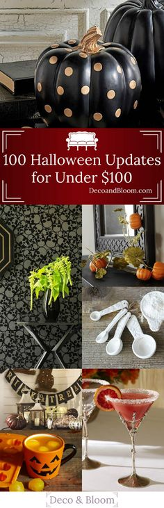 100 Halloween Updates for Under $100 - From the Home Decor Discovery Community at www.DecoandBloom.com