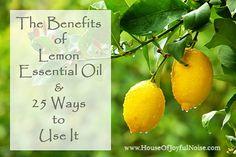 25 Benefits of Lemon Essential Oil