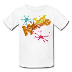 Just Kidding Paint Splat - Kid's T-Shirt