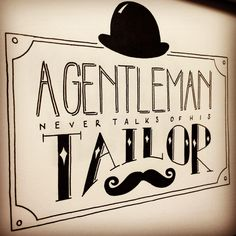 'Gentleman Rules' by Tom Wright http://instagram.com/tomstype