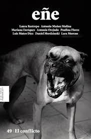 Eñe 49 : el conflicto : revista para leer / [Laura Restropo ... et al.].. -- Madrid : La fábrica, 2017.