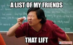 fltnessmotivation:  List of my friends that lift
