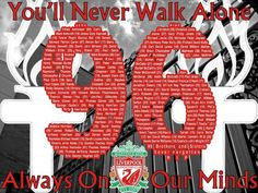 Hillsborough JFT 96 Hillsborough Disaster, David Kelly, Forgetting The Past, You'll Never Walk Alone, Liverpool Fc, Respect, Soccer, England, Football
