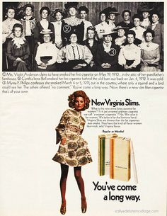 Virginia Slims Cigarettes 1968, You've come a long way
