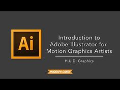 Adobe Illustrator for Motion Graphics Artists: An Introduction - YouTube