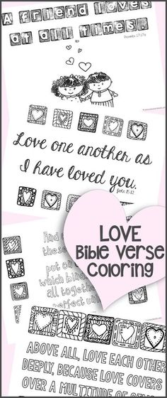 Love Bible Verse Coloring Printables ~ great for adults or kids