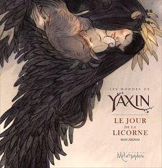 Yaxin, Le Jour de la Licorne - Man Arenas