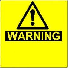 More Warning Signs!