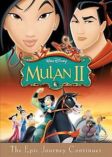 Day 28: Favorite Sequel: Mulan II. Just as funny as the first. And Mulan's getting married!!!!