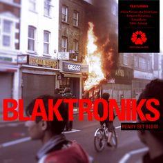 Blaktroniks - Ready Set Blow