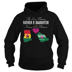 Cool Tshirt (Tshirt Top Tshirt Choice) The Love Between Father and Daughter Knows No Distance - Ghana Saudi Arabia -  Discount 5%