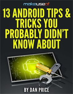 13 Android Tips & Tricks You Probably Didn't Know About, Free MakeUseOf Guide Map Geo, Mobile Technology, Skin So Soft, Mobile Photography, Business Tips, Android, Social Media, Maps, Free