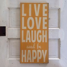 Live Love Laugh and be Happy Typography Word Art in Golden