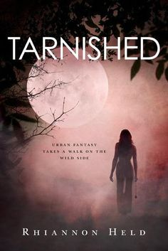 #CoverReveal Tarnished  by Rhiannon Held. Expected publication: May 21st 2013 by Tor Books