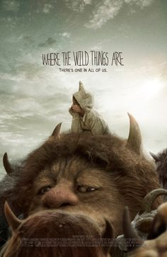 "Where The Wild Things Are Lovely poster. Somebody on Pinterest called this a ""lame movie"" and I have to take exception. I would call it a compelling adaptation with fantastic performances and a beautiful soundtrack. Made many Top 10 lists..."