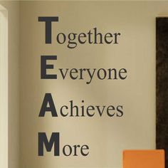 Inspirational Vinyl Wall Lettering Definition of TEAM Motivate Work Employees Quotes