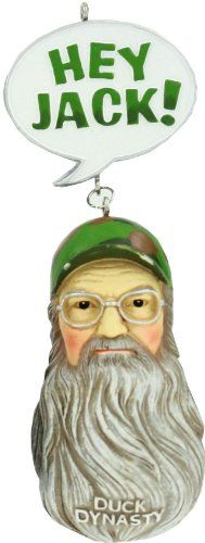 Duck Dynasty Christmas Ornaments - Hey Jack Si Robertson