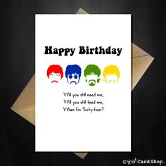 The Beatles Funny Birthday Cards -Multi designs Beatles Funny, The Beatles, Funny Fathers Day, Fathers Day Cards, Rude Birthday Cards, Happy Birthday, 27th Birthday, Beatles Birthday, Purchase Card
