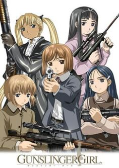 Gunslinger Girls, my favorite! I have watched every episode of every season. So addicted. Hahaha!