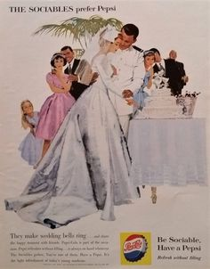 "An original 1960 Pepsi advertisement. Featuring this newly wed couple cutting their wedding cake. ""The Sociables prefer Pepsi.they make wedding bells ring…"" -"