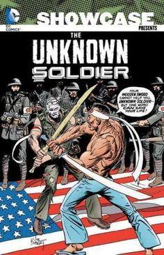 Showcase Presents Unknown Soldier Vol. Joe Kubert, Unknown Soldier, War Comics, Library Books, Open Library, World War Ii, Books Online, Novels, Comic Books