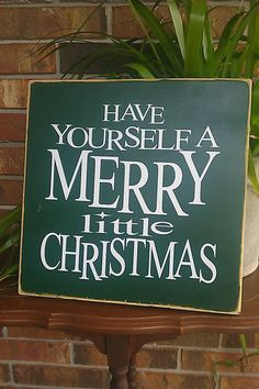Have Yourself a Merry Little Christmas Seasonal by EssentialSigns, $24.00